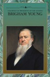 Teachings of Presidents of the Church: Brigham Young - The Church of Jesus Christ of Latter-day Saints