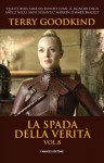 La Spada della Verità vol. 8 (Italian Edition) - Terry Goodkind, Nicola Gianni