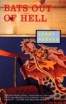 Bats Out of Hell - Barry Hannah