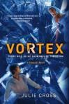 Vortex: A Tempest Novel (The Tempest Trilogy) - Julie Cross