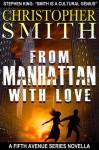 From Manhattan with Love - Christopher Smith, Brandi Doane