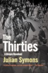The Thirties: A Dream Revolved - Julian Symons