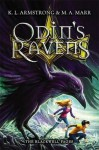 Odin's Ravens: Blackwell Pages: Number 2 in series - K.L. Armstrong, M.A. Marr