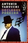 Declares Pereira - Antonio Tabucchi