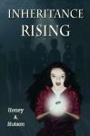 Inheritance Rising - Honey A. Hutson
