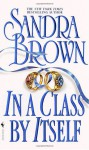 In a Class by Itself (Loveswept, #66) - Sandra Brown