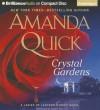 Crystal Gardens - Justine Eyre, Amanda Quick