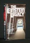 The Einstein Legacy - Richard E. Geis, Richard Elliott