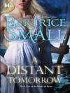 A Distant Tomorrow (Hqn) - Bertrice Small