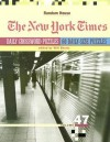 The New York Times Daily Crossword Puzzles, Volume 47 - Will Shortz