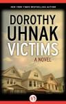 Victims: A Novel - Dorothy Uhnak