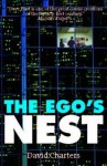 The Ego's Nest - David Charters