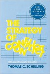 The Strategy of Conflict - Thomas C. Schelling