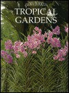 Tropical Gardens (Flora In Focus Series) - Flora in Focus, Carolyn B. Mitchell