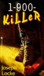 1-900-Killer - Joseph Locke