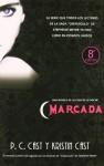 Marcada (La Casa de la Noche, #1) - P.C. Cast, Kristin Cast