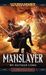 Manslayer - Nathan Long