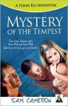 Mystery of the Tempest: A Fisher Key Adventure - Sam Cameron