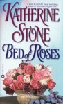 Bed of Roses - Katherine Stone