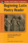 Beginning Latin Poetry Reader: 70 Passages from Classical Roman Verse and Drama (Latin Readers (McGraw-Hill)) - Gavin Betts, Daniel Franklin