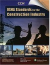 OSHA Standards for Construction Industry 01/07 - CCH Incorporated