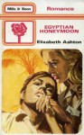 Egyptian Honeymoon - Elizabeth Ashton