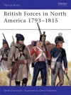 British Forces in North America 1793-1815 - René Chartrand, Gerry Embleton