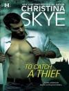 To Catch a Thief (Draycott Abbey #8) - Christina Skye