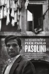 The Selected Poetry of Pier Paolo Pasolini: A Bilingual Edition - Pier Paolo Pasolini, Stephen Sartarelli, James Ivory