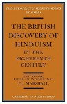 The British Discovery of Hinduism in the Eighteenth Century - Peter James Marshall
