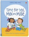 Time for Bed, Max and Millie - Felicity Brooks