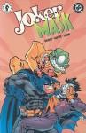 Joker/Mask - Henry Gilroy, Ramón F. Bachs