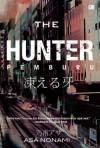 The Hunter (Pemburu) - Asa Nonami, Julanda Tantani