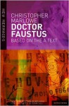 Doctor Faustus (New Mermaids Revised) - Christopher Marlowe, Ros King, Roma Gill