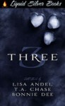 Three - Lisa Andel, T.A. Chase, Bonnie Dee