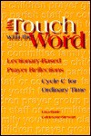 In Touch with the Word: Lectionary-Based Prayer Reflections - Lisa-Marie Calderone-Stewart