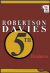 Robertson Davies 5th Business - Robertson Davies