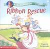 Ribbon Rescue - Robert Munsch, Eugenie Fernandes