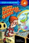 20,000 Baseball Cards Under the Sea (Step-Into-Reading, Step 4) - Jon Buller, Susan Schade