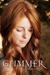 Glimmer - Amber Garza