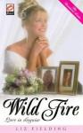 Wild Fire (The Beaumont Brides, Part 3) - Liz Fielding