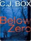 Below Zero - C.J. Box