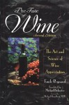 The Taste of Wine: The Art Science of Wine Appreciation - Emile Peynaud, Michael Schuster