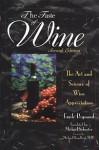 The Taste of Wine: The Art Science of Wine Appreciation - Emile Peynaud, Michael Schuster