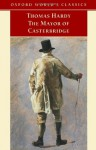 The Mayor of Casterbridge (Oxford World's Classics) - Thomas Hardy, Dale Kramer, Pamela Dalziel, Simon Gatrell