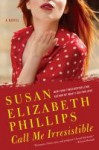 Call Me Irresistible (Wynette, Texas #6) - Susan Elizabeth Phillips