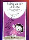 M'ho va dir la lluna - Maria Àngels Gil, Iñaki Tofiño, Mabel Piérola, Julià de Jòdar