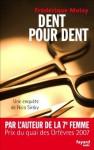 Dent pour dent:Une enquête de Nico Sirsky (Fayard Noir) (French Edition) - Frédérique Molay