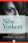 The New Yorkers - Hortense Calisher