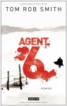 Agent 6 - Tom Rob Smith, Eva Kemper